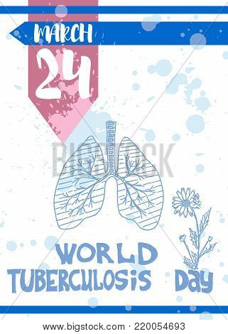 poster advertising on March 24 fighting tuberculosis sketch style vector