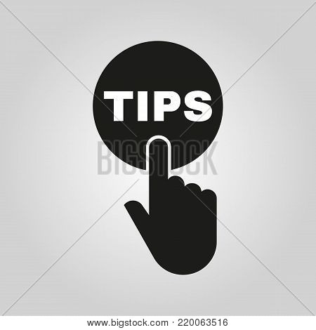 Hand pressing a button with the text TIPS icon. Support, assistance symbol. Flat design. Stock - Vector illustration