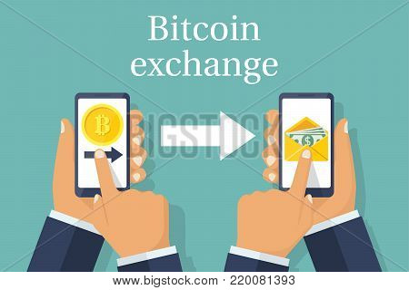 Exchange of currencies bitcoin for dollar. Financial transaction, mobile phones in hand. Send bitcoin, change to dollars. Vector flat design. Isolated on background. Cashing out of crypto currency.