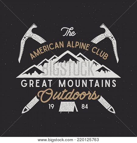 Vintage alpine badge. Climbing alpine logo, vintage emblem. Alpine gear - tent, hook. Old style alpine t shirt design. Old style illustration. Letterpress effect. Isolated on retro background.