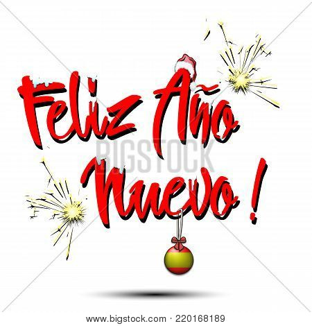 Happy New Year in Spanish and ball in the form of a flag of Spain. Vector illustration. Spanish translation of the inscription Happy New Year