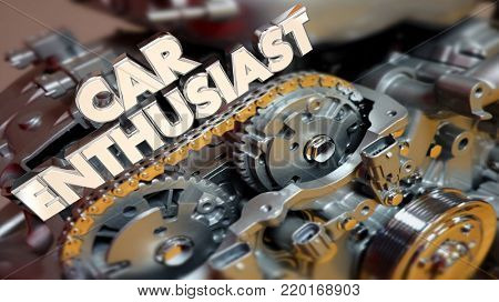 Car Enthusiast Engine Motor Automotive Lover Fan 3d Illustration