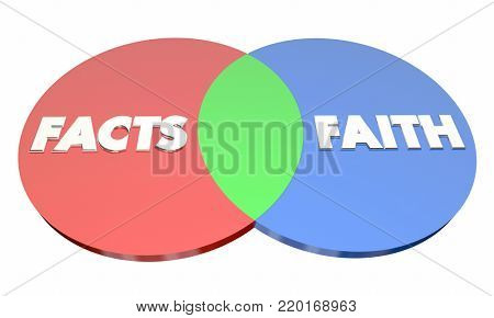 Facts Vs Faith Venn Diagram Religion or Science 3d Illustration