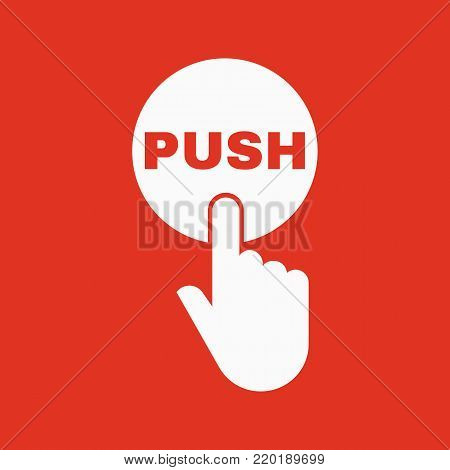 Hand pressing a button with the text PUSH icon. Tap, click, touch symbol. Flat design. Stock - Vector illustration