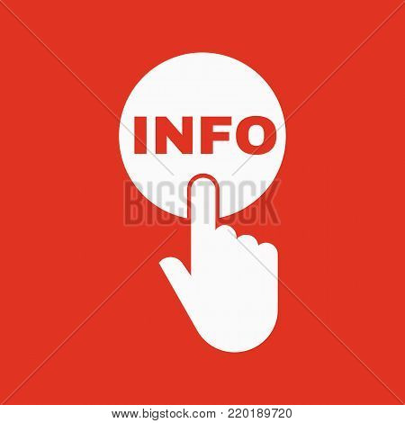 Hand pressing a button with the text INFO icon. Support, assistance, maintenance symbol. Flat design. Stock - Vector illustration