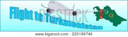 Banner with the inscription Flight to Turkmenistan on a blue background