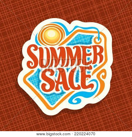 Vector logo for Summer season Sale, promotion price tag for summer discount, decorative handwritten font for text summer sale, summertime cut paper label with hot sun, promo coupon for seasonal offer.