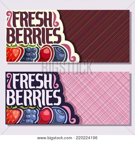 Vector banners for Fresh Berries with copy space, strawberry, ripe blackberry, cherry berry, healthy blueberry in a row on geometric background, veg mix with title text fresh berries for vegan store.