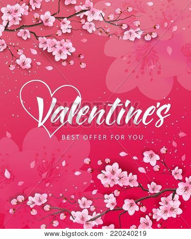 Valentines best offer for you lettering with blossoming sakura. Calligraphic inscription can be used for greeting cards, festive design, posters, banners.