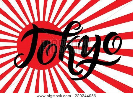 Tokyo hand-lettering calligraphy national red Japan flag. Tokyo hand drawn vector stock illustration. Modern brush ink. Red white rays background.