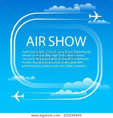 Air show. Manoeuvres two military fighters. The aircrafts leave white plumes smoke in the blue sky. Aerobatics. Banner for the airshow. Vector illustration