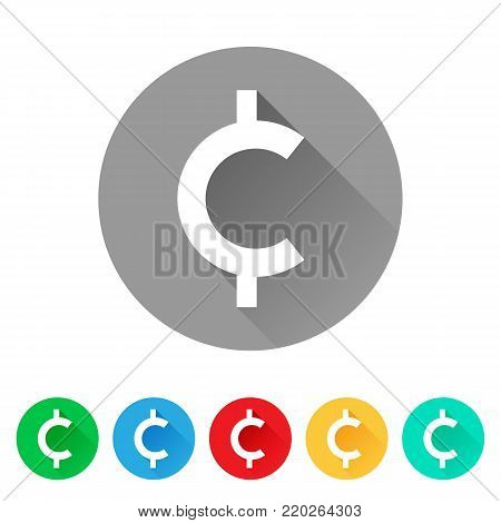 Set of cent sign icons, currency symbol, flat round button