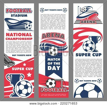 Football sport match banner of soccer championship tournament. Football stadium with soccer ball and winner trophy cup poster template for football game ticket design with sporting arena flag and star