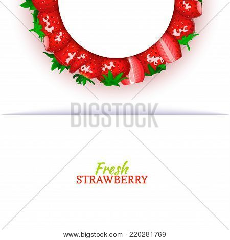 Semicircle colored frame composed of delicious red strawberry fruit. Vector card illustration. Strawberry berry half-round frame for design of food packaging juice breakfast cosmetics tea detox diet