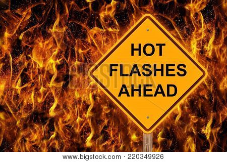 Hot Flashes Caution Sign Against A Flaming Background