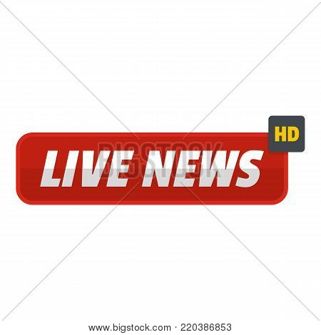 Live news icon. Flat illustration of live news vector icon for web.