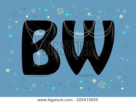 Besy Wishes. Big Black letters - B and W. White pearl collars and texts as pendants. Frame of colorful stars, confetti and snowflakes. Blue background. Illustration