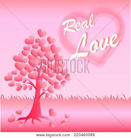 Valentine card of love. Hearts tree on pink background and real love message