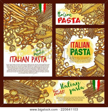 Italian pasta posters or banners for restaurant design. Vector spaghetti, fettuccine or farfalle and durum hand crafted tagliatelle. Traditional Italy cuisine lasagna, ravioli macaroni or pappardelle