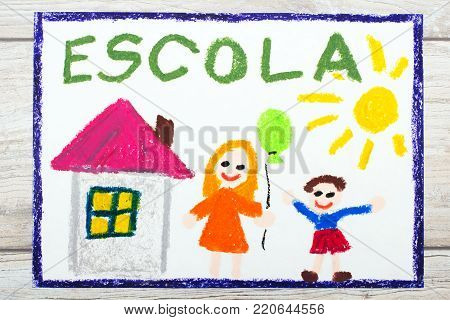 Photo of  colorful drawing: Portuguese Word SCHOOL, school building and happy children. First day at school.