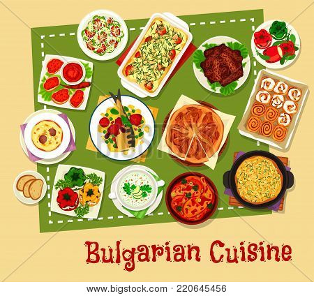 Bulgarian cuisine restaurant menu icon. Vegetable salad and casserole, cheese and potato pie, stuffed pepper, grilled meat, baked fish with tomato, yogurt soup, chicken vegetable stew, bun with cream