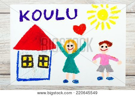 Photo of  colorful drawing: Finnish word SCHOOL, school building and happy children. First day at school.