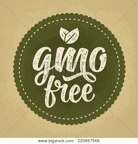 GMO free lettering with leaf. Vector beige vintage illustration isolated on dark green circle sticker. Old paper background.
