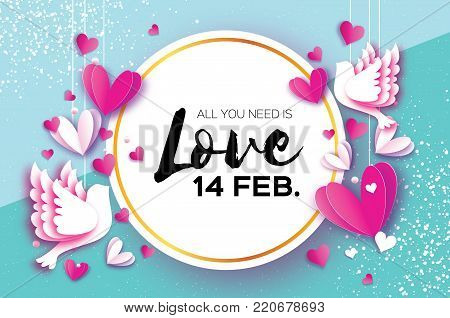 Happy Valentine day. Romantic Holidays.14 February. Circle frame. Love Pink White Hearts and Birds in paper cut style. A couple of doves in loving on sky blue. Vector