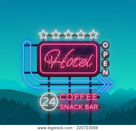 Hotel is a neon sign. Vector illustration. Retro signboard, billboard indicating the hotel, nightlight bright neon advertising of the hotel, luminous billboard, a bright banner for your projects.