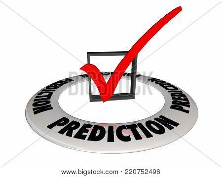 Prediction Guess Estimate Future Check Box Mark 3d Illustration