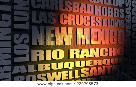 Image relative to USA travel. New Mexico cities and places names cloud. 3D rendering