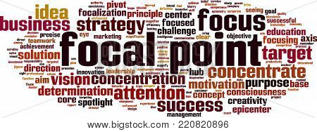 Focal point word cloud concept. Vector illustration