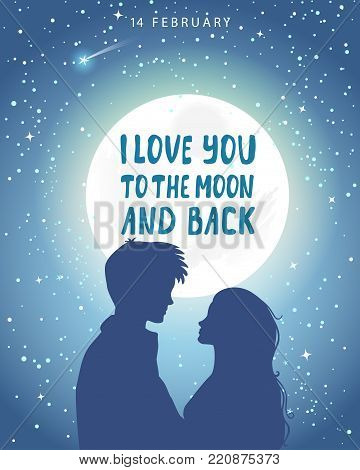 Romantic silhouette of loving couple at night under the moon with sample text. Valentines Day 14 February. Happy Lovers. Vector illustration