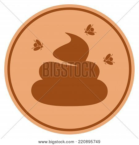 Smelly Shit bronze coin icon. Vector style is a copper flat coin symbol.