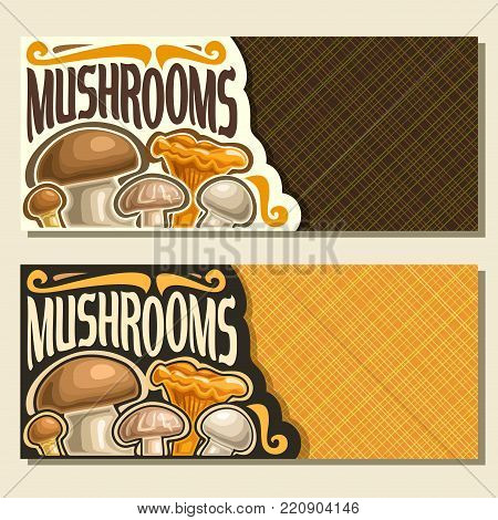 Vector banners for Mushrooms with copy space, cards with edible honey agaric, wild porcini mushroom, forest chanterelle, shiitake & fresh champignon, set of veg mix with text mushrooms for vegan store