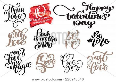 Valentine Love Romantic lettering set. Calligraphy postcard or poster design typography element. Hand written vector style happy valentines day sign. Love in the air You make me happy Together forever.