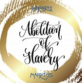 february 1 - abolition of slavery - mauritius, hand lettering inscription text on golden brush stroke background to holiday design, calligraphy vector illustration poster