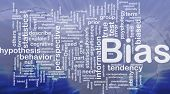 Background concept wordcloud illustration of bias international poster