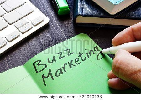 Buzz Marketing Written By Marketologist In The Note.