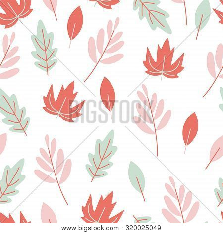 Vector Natural Seamless Pattern Of Pastel Leaves, Botanical And Elegant Template. Autumn Illustratio