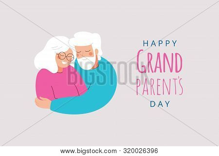 Happy Grandparents Day Greeting Card. Senior Man And Woman Embrace Each Other With Love And Care. Ve