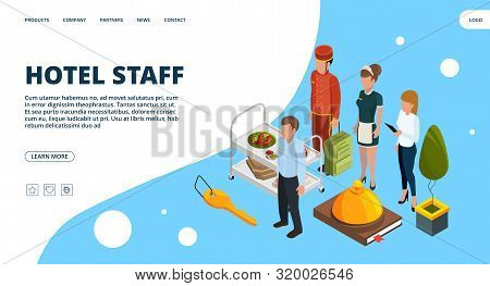Hotel Staff Landing Page. Vector Isometric Hospitality Concept. Illustration Hotel Service, Staff Ma
