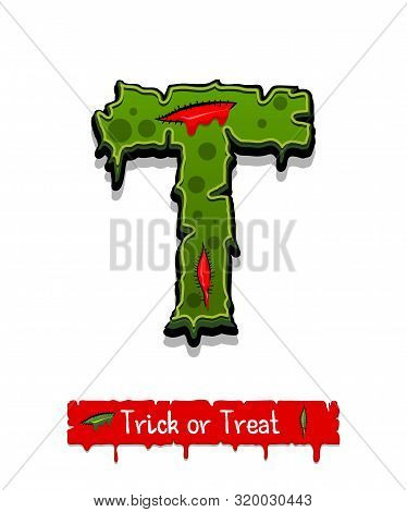 Halloween Horror Zombie Font. Green Color Monster Horror Comic Text. Halloween Alphabet With Blood D