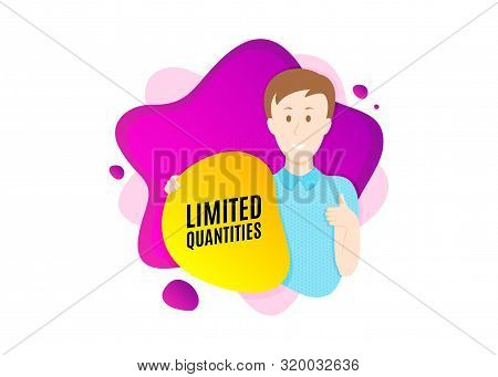 Limited Quantities Symbol. Cut Out People Badge. Special Offer Sign. Sale. Dynamic Shape Offer. Limi