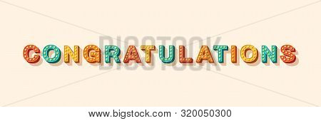 Congratulations Vector Lettering. Greeting Card, Postcard Decorative Text With Light Bulbs. Birthday
