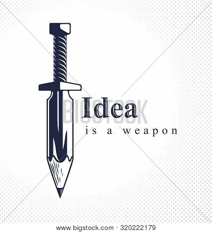 Idea Is A Weapon Concept, Weapon Of A Designer Or Artist Allegory Shown As Sword With Pencil Instead