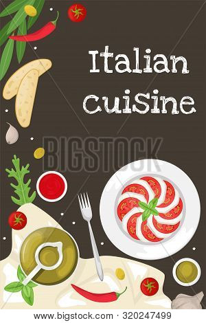 Poster With Italian Cuisine. Caprese With Basil Leaves. Slices Of Ciabatta And Lemon, Chili, Olive O