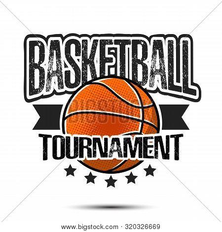 Basketball Logo Design Template. Basketball Emblem Pattern. Vintage Style On Isolated Background. Pr