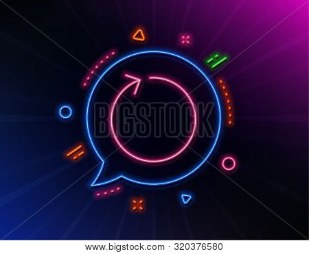 Loop arrow line icon. Neon laser lights. Refresh Arrowhead symbol. Navigation pointer sign. Glow laser speech bubble. Neon lights chat bubble. Banner badge with loop icon. Vector poster