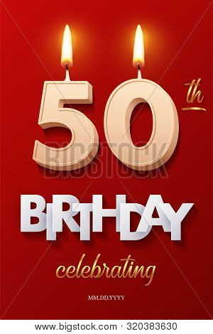 Burning Birthday Candle In The Form Of Number 50 Figure And Happy Birthday Celebrating Text With Par